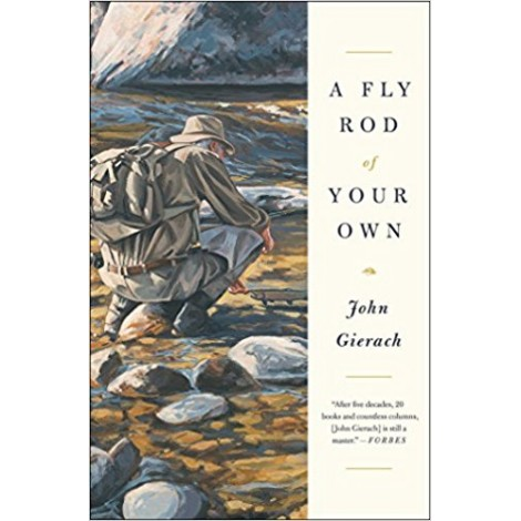 9. A Fly Rod of Your Own