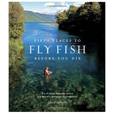 8. Fifty Places To Fly Fish