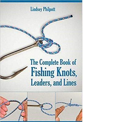 Complete Book Fishing Knots
