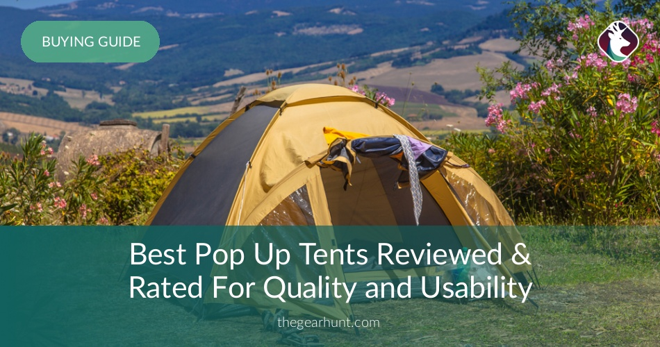 & Best Pop Up Tents Reviewed u0026 Rated in 2018 | TheGearHunt