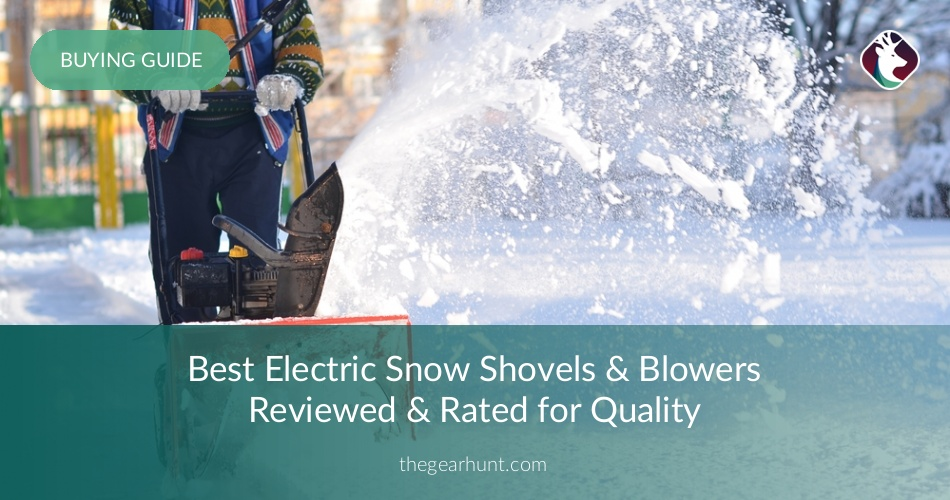 10 Best Electric Snow Shovels Reviewed In 2018 Thegearhunt