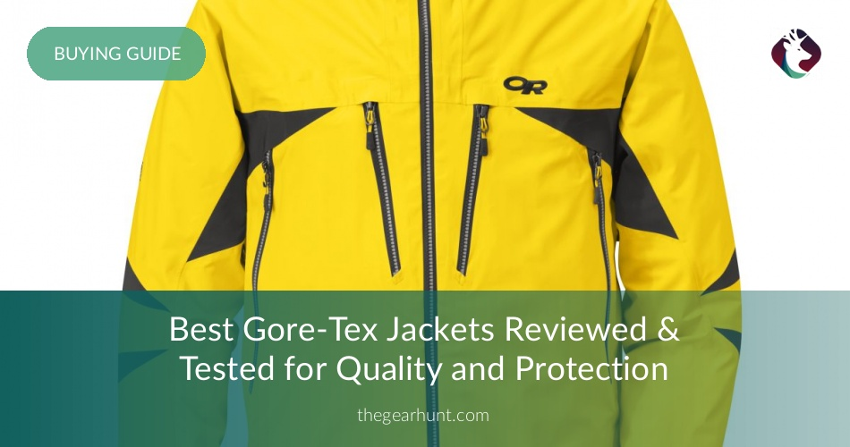 Best Gore Tex Jackets Reviewed Tested Amp Rated In 2018