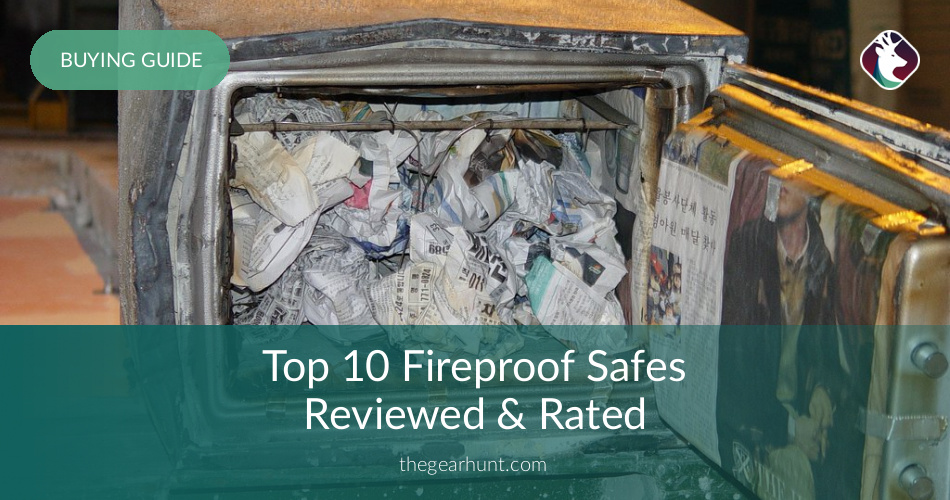 10 Best Fireproof Safes Reviewed In 2019 Thegearhunt