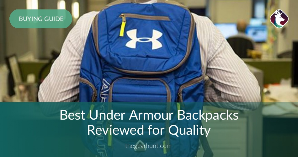 7f916bbbab 10 Best Under Armour Backpacks Reviewed in 2019