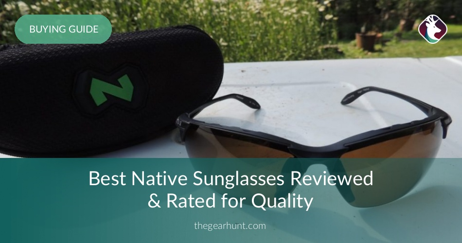 2e8366cf73f 10 Best Native Sunglasses Reviewed in 2019