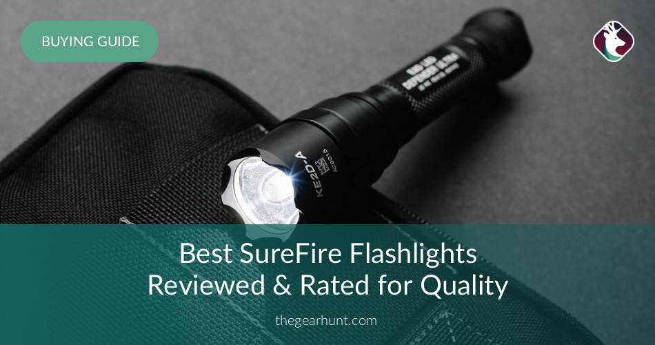10 best surefire flashlights reviewed in 2018 thegearhunt
