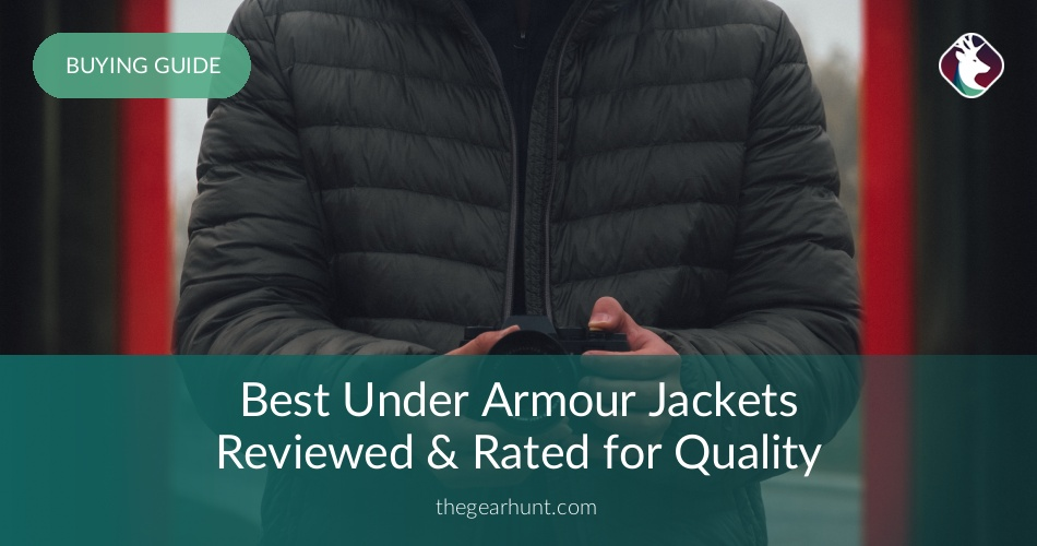ed52aa2e03b6 10 Best Under Armour Jackets Reviewed in 2018