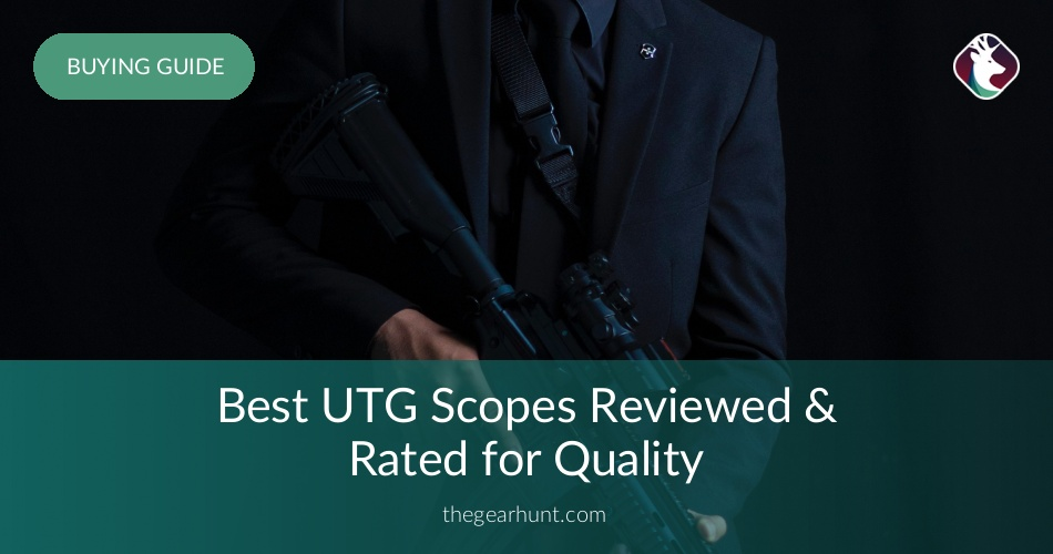 10 Best UTG Scopes Reviewed in 2019 | TheGearHunt