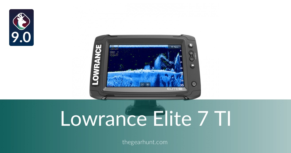 Lowrance Elite 7 TI: To Buy or Not in 2019 | TheGearHunt